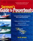 Sorensen's Guide to Powerboats : How to Evaluate Design...